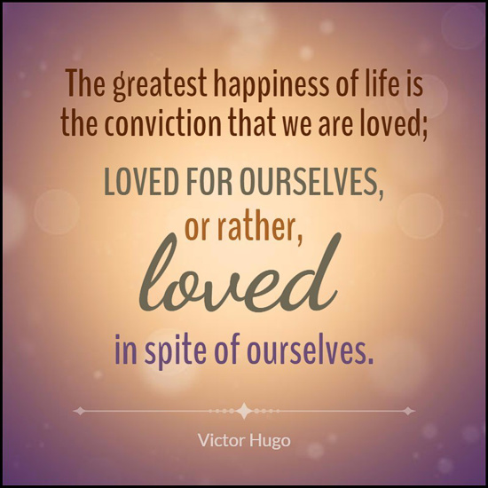 Quote_LovedForOurselves